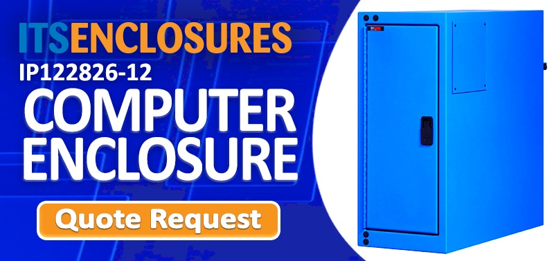 IP12 COMPUTER ENCLOSURE QUOTE REQUEST ICESTATION ITSENCLOSURES