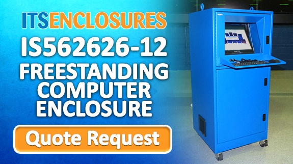 IS56_Freestanding_Computer_Enclosure_Quote Request Banner